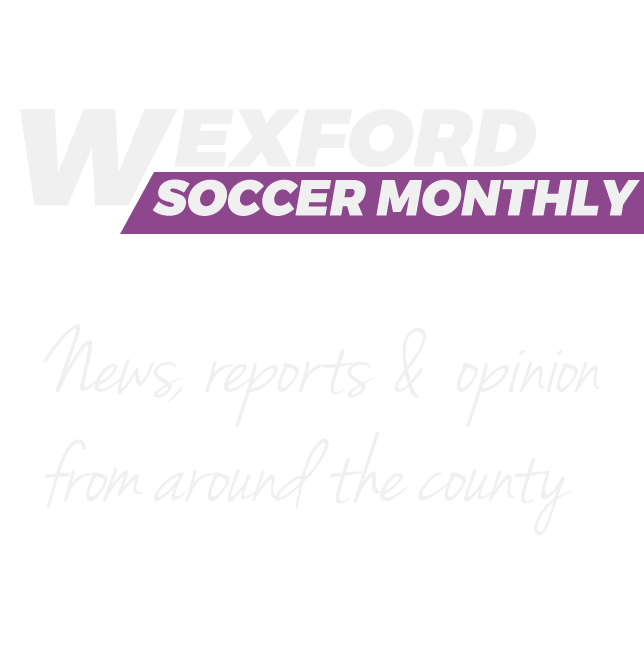 Wexford Soccer Monthly